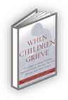 When Children Grieve